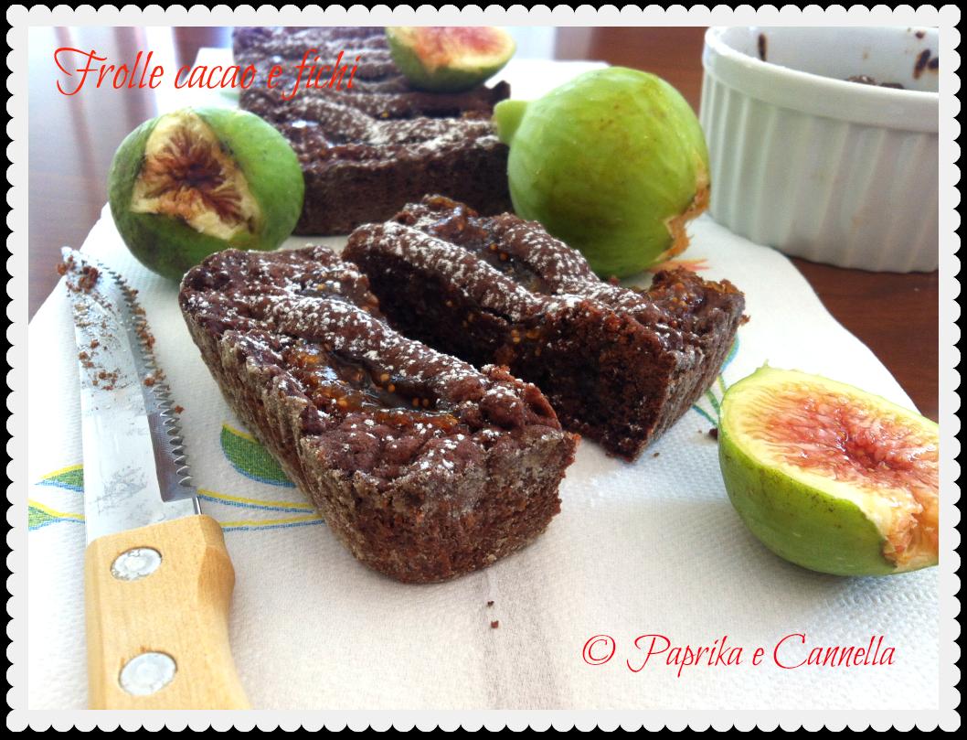 Frolle cacao e fichi di Paprika e Cannella