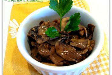Funghi champignon trifolati Paprika e Cannella Blog
