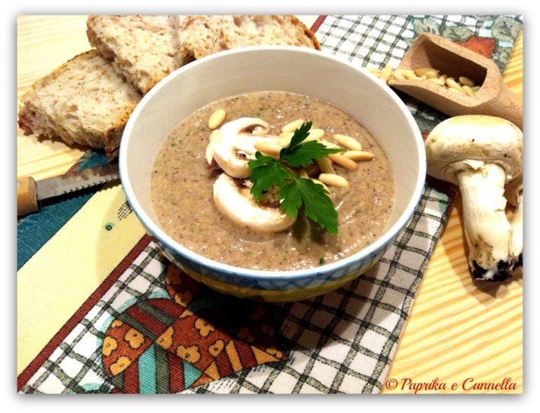 Vellutata di champignon Paprika e Cannella Blog